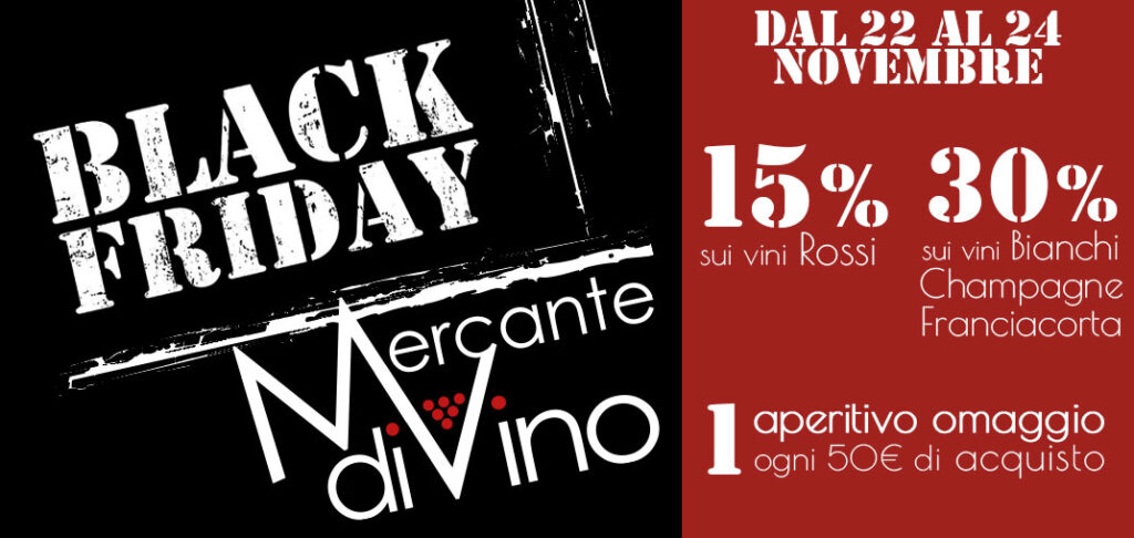 Black Friday dal 22 al 24 Novembre